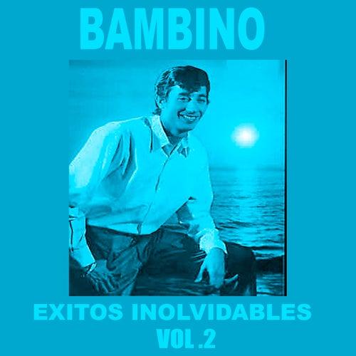 Bambino - Éxitos Inolvidables, Vol. 2 de Bambino
