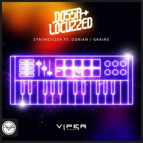 Synthesizer / Grains (Club Masters) by Dossa & Locuzzed