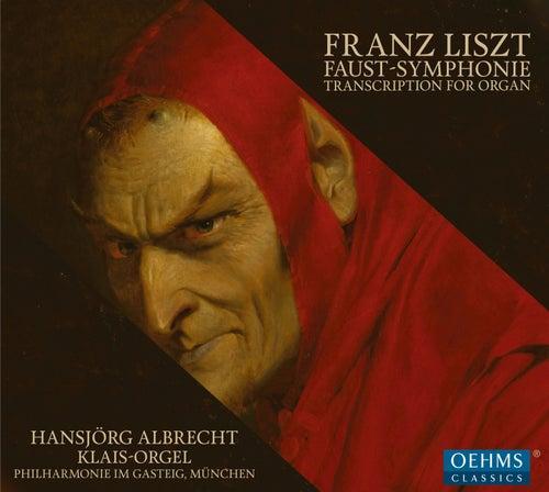 Eine Faust-Symphonie in drei Charakterbildern, S. 108 (1854 Version) [Arr. H. Albrecht for Organ] by Hansjörg Albrecht