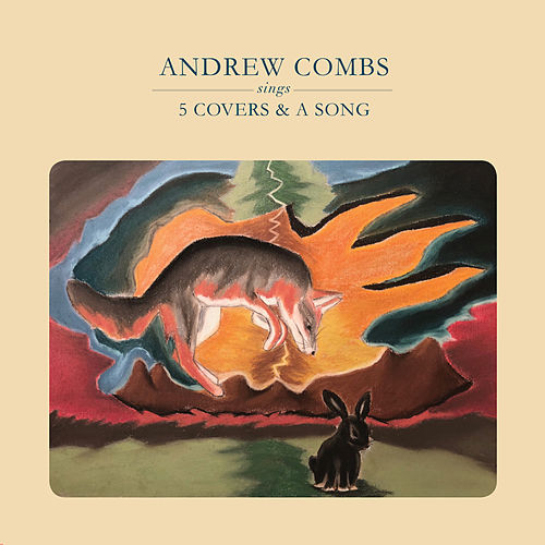 5 Covers & A Song by Andrew Combs