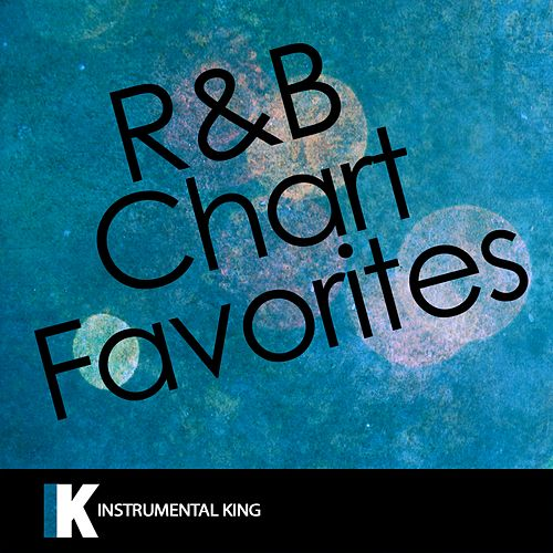 R&B Chart Favorites by Instrumental King