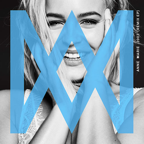 2002 (Remix EP) by Anne-Marie
