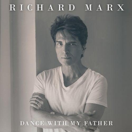 Dance With My Father von Richard Marx