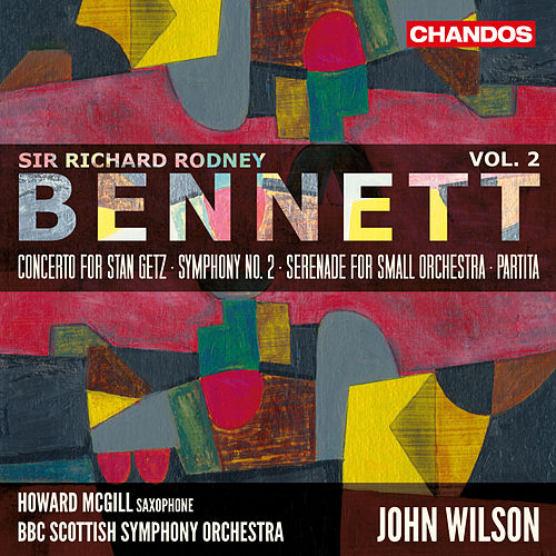 Bennett: Orchestral Works, Vol. 2 by Various Artists