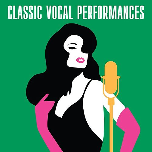 Classic Vocal Performances de Various Artists