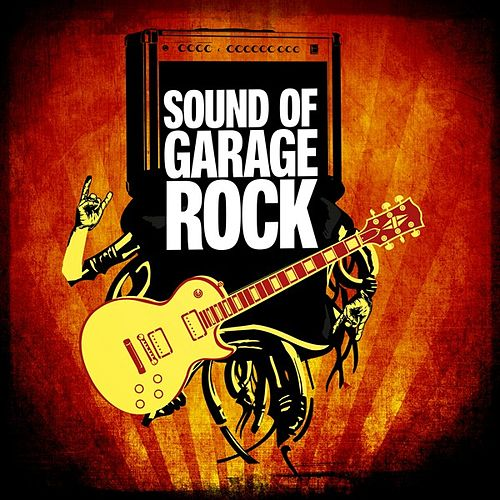 Sound of Garage Rock de Various Artists