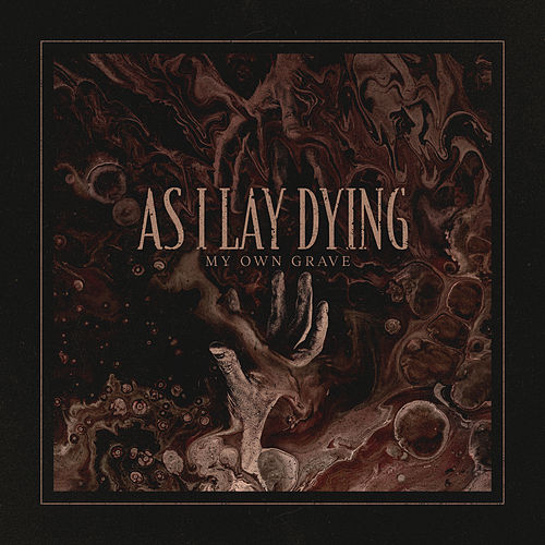 My Own Grave by As I Lay Dying