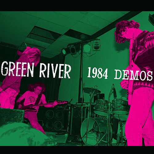 1984 Demos by Green River