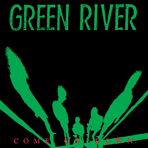 Come on Down von Green River