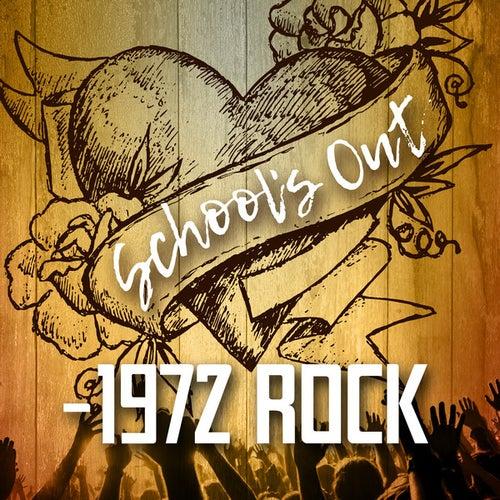 School's Out - 1972 Rock de Various Artists