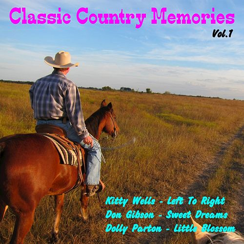 Classic Country Memories, Vol. 1 by Various Artists