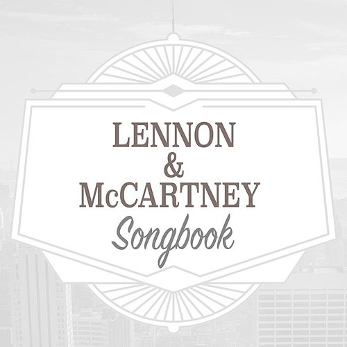 Lennon & McCartney Songbook by Various Artists