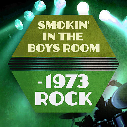 Smokin' In The Boys Room - 1973 Rock de Various Artists