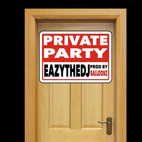 Private Party by EazyTheDJ