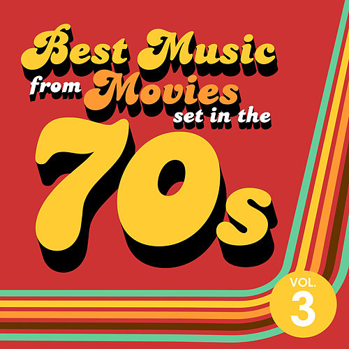 Best Music from Movies set in the 70s Vol. 3 de Soundtrack Wonder Band