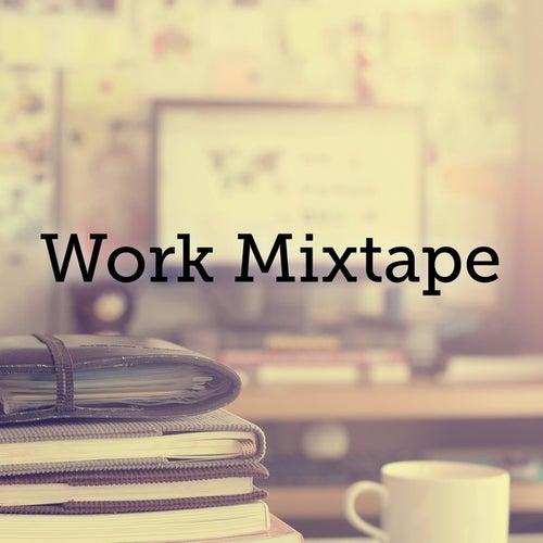 Work Mixtape de Various Artists