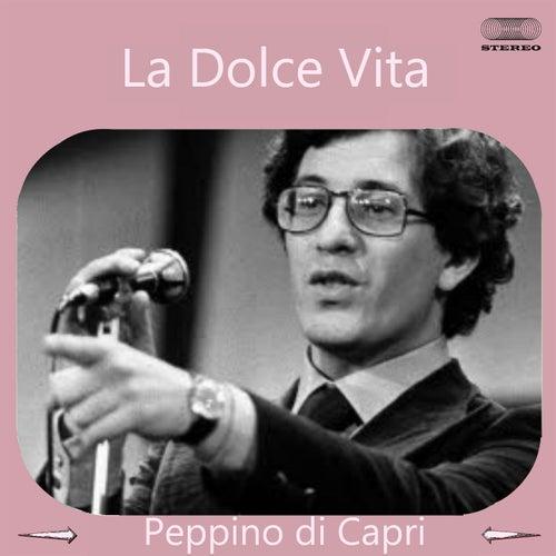 La Dolce Vita: Peppino Di Capri by Peppino Di Capri