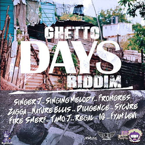 Ghetto Days Riddim von Various Artists