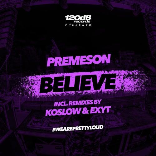 Believe von Premeson