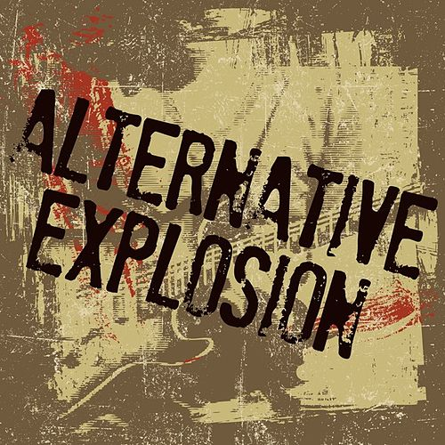 Alternative Explosion by Various Artists