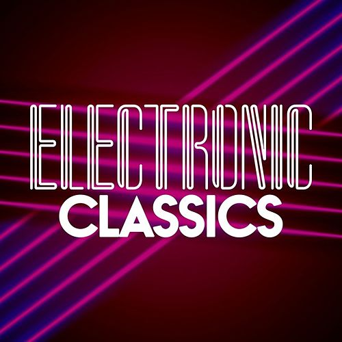 Electronic Classics by Various Artists