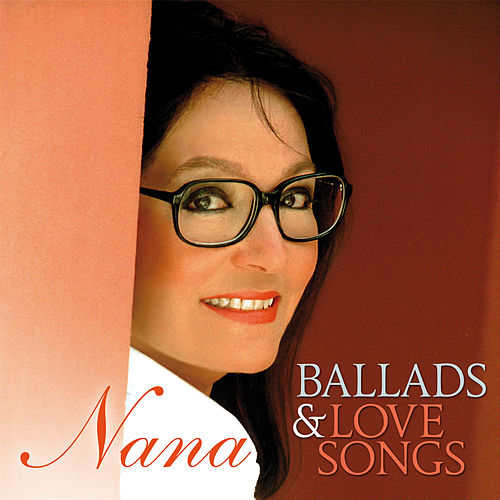 Ballads & Love Songs by Nana Mouskouri