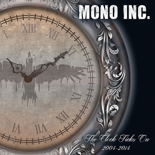 The Clock Ticks On von Mono Inc.