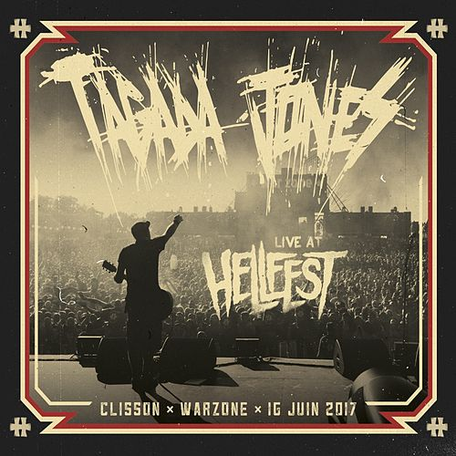 Live at Hellfest 2017 (Clisson / Warzone) by Tagada Jones