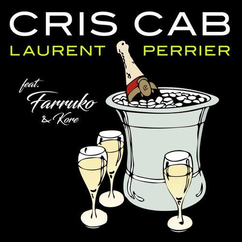 Laurent Perrier (feat. Farruko & Kore) by Cris Cab