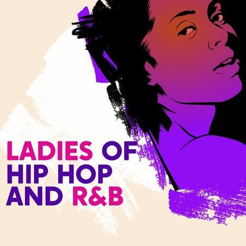 Ladies of Hip Hop and R&B de Various Artists