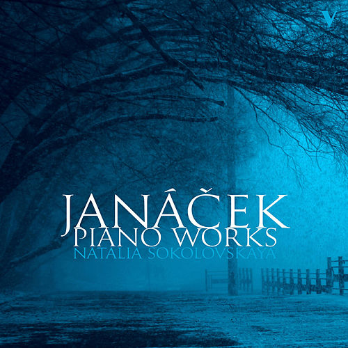 Janáček: Piano Works von Natalia Sokolovskaya