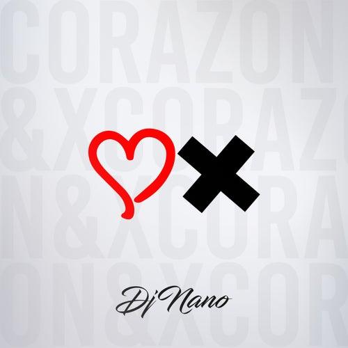 Corazón & X by DJ Nano