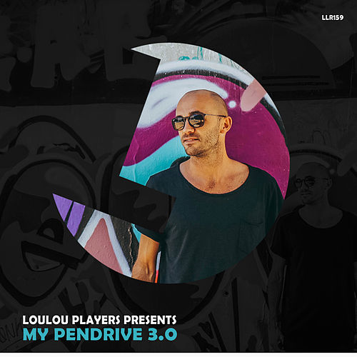Loulou Players Presents My Pendrive 3.0 de Various Artists