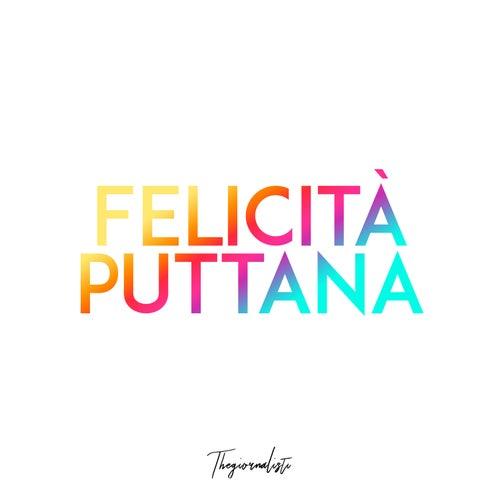 Felicità puttana by Thegiornalisti