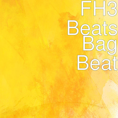 Bag Beat by FH3 Beats
