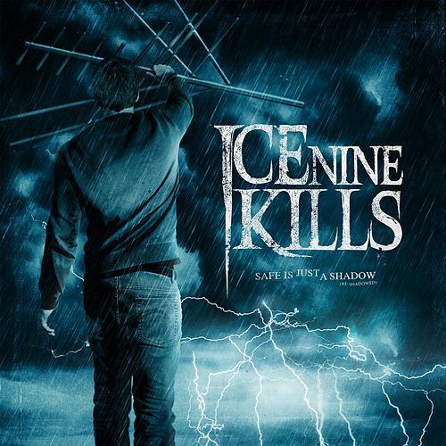 Safe Is Just a Shadow (Re-Shadowed and Re-Recorded) by Ice Nine Kills