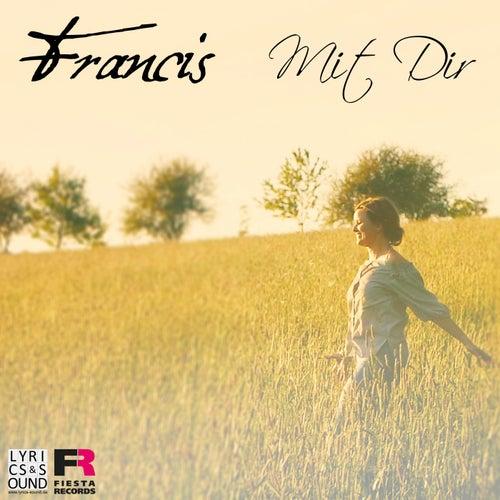 Mit Dir von Francis (3)