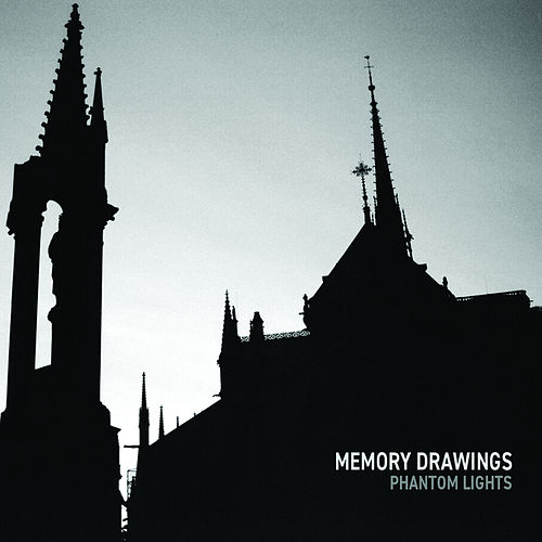 Phantom Lights de Memory Drawings