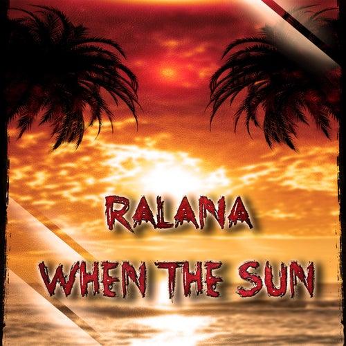When the Sun by Ralana