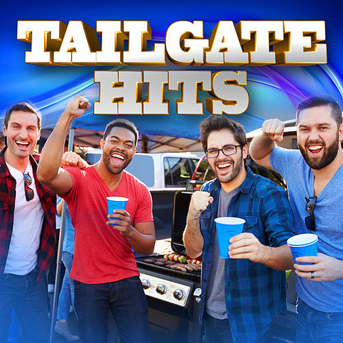 Tailgate Hits von Various Artists