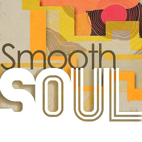 Smooth Soul de Various Artists