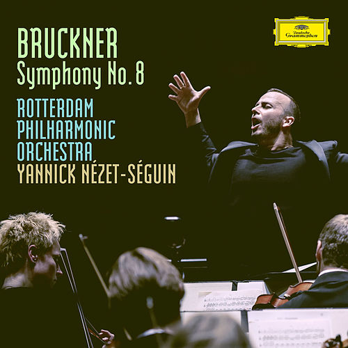Bruckner: Symphony No.8 In C Minor, WAB 108 - Version Robert Haas 1939 by Rotterdam Philharmonic Orchestra