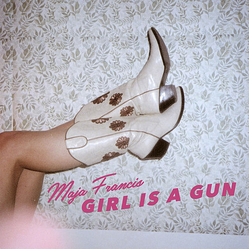 Girl Is A Gun by Maja Francis