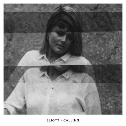 Calling de Eliott