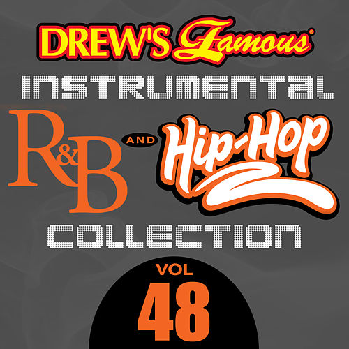 Drew's Famous Instrumental R&B And Hip-Hop Collection (Vol. 48) by Victory