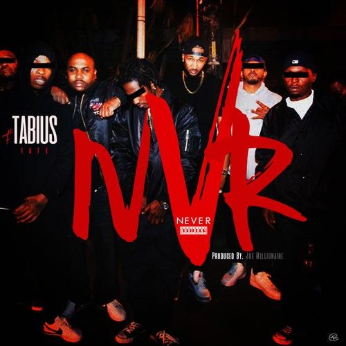 Never de Tabius Tate
