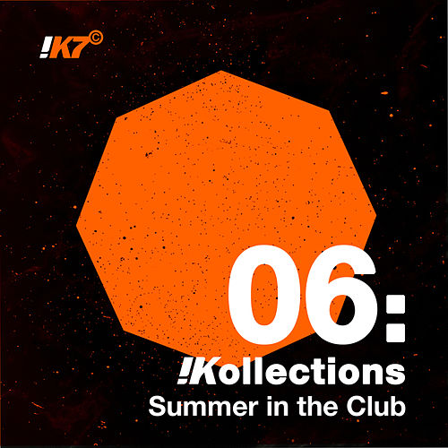 !Kollections 06: Summer in the Club de Various Artists
