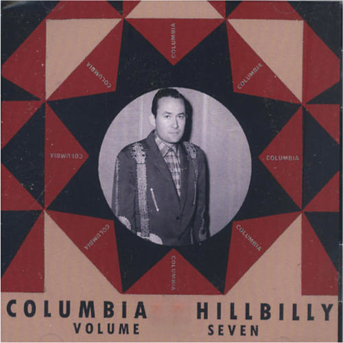 Columbia Hillbilly 1950 Vol.7 by Various Artists