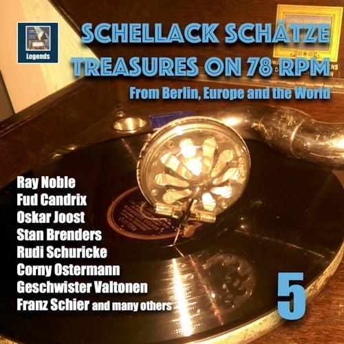 Schellack Schätze: Treasures on 78 RPM from Berlin, Europe and the World, Vol. 5 de Various Artists