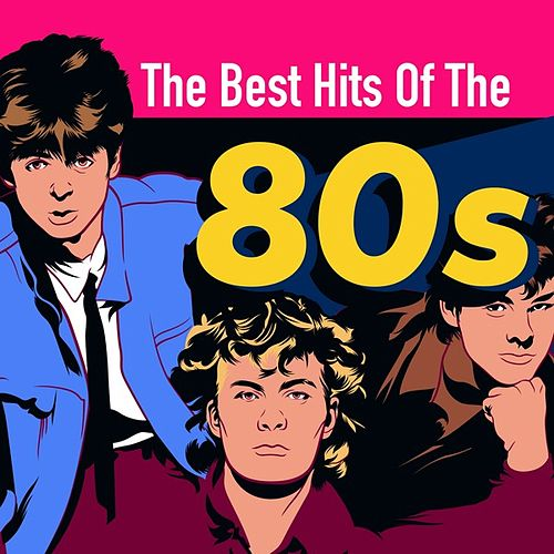 The Best Hits of the 80s de Various Artists